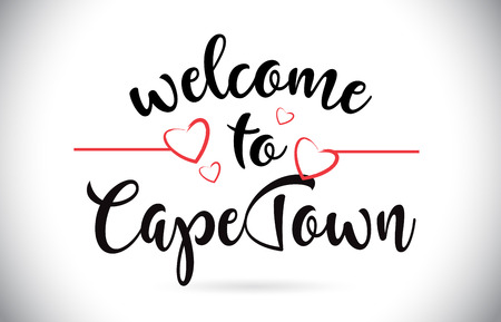CapeTown Welcome To Message Vector Caligraphic Text with Red Love Hearts Illustration.