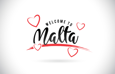 Malta Welcome To Word Text with Handwritten Font and Red Love Hearts Vector Image Illustration Eps. Иллюстрация