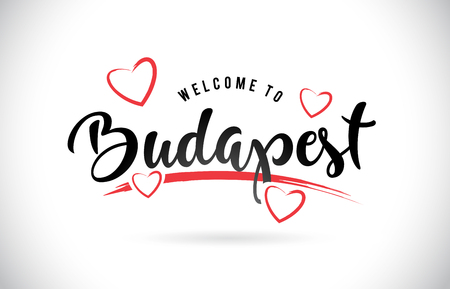 Budapest Welcome To Word Text with Handwritten Font and Red Love Hearts Vector Image Illustration Eps. Stock Illustratie
