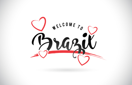 Brazil Welcome To Word Text with Handwritten Font and Red Love Hearts Vector Image Illustration Eps.