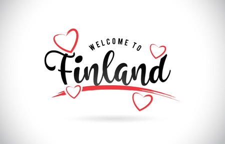 Finland Welcome To Word Text with Handwritten Font and Red Love Hearts Vector Image Illustration Eps.