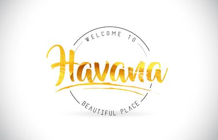 Havanna Willkommen zu Word Text mit handgeschriebener Schrift und goldener Textur Design Illustration Vektor. Vektorgrafik