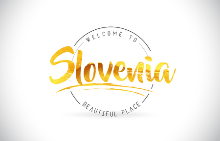 Slovenia Welcome To Word Text with Handwritten Font and Golden Texture Design Illustration Vector.