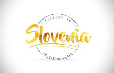Slowenien Willkommen bei Word Text mit handgeschriebener Schrift und goldener Textur Design Illustration Vector.