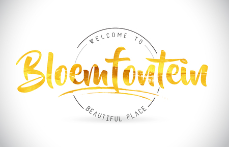 Bloemfontein Welcome To Word Text with Handwritten Font and Golden Texture Design Illustration Vector. Illustration