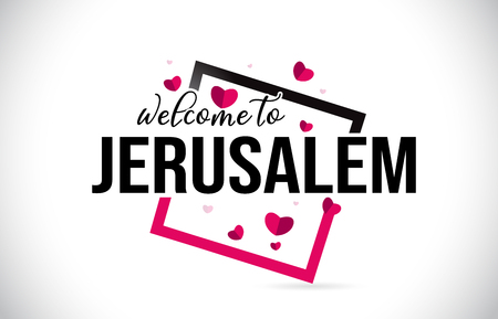 Jerusalem Welcome To Word Text with Handwritten Font and  Red Hearts Square Design Illustration Vector.