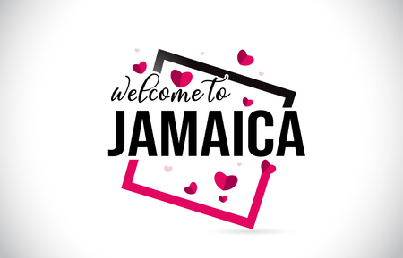 Jamaica Welcome To Word Text with Handwritten Font and  Red Hearts Square Design Illustration Vector.