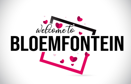 Bloemfontein Welcome To Word Text with Handwritten Font and  Red Hearts Square Design Illustration Vector.