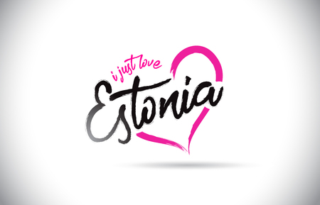 Estonia I Just Love Word Text with Handwritten Font and Pink Heart Shape Vector Illustration.