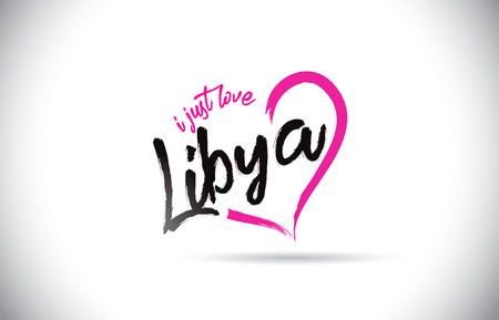 Libya I Just Love Word Text with Handwritten Font and Pink Heart Shape Vector Illustration.