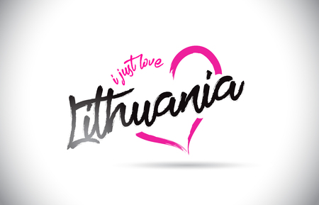 Lithuania I Just Love Word Text with Handwritten Font and Pink Heart Shape Vector Illustration.