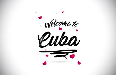 Cuba Welcome To Word Text with Handwritten Font and Pink Heart Shape Design Vector Illustration.  イラスト・ベクター素材
