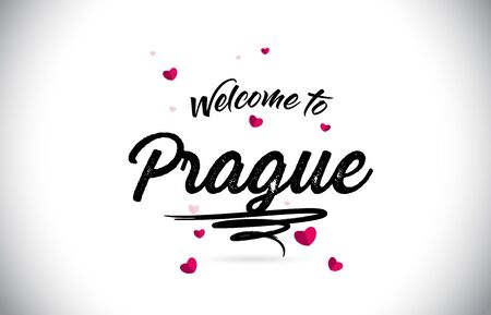 Prague Welcome To Word Text with Handwritten Font and Pink Heart Shape Design Vector Illustration.