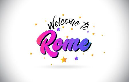 Rome Welcome To Word Text with Purple Pink Handwritten Font and Yellow Stars Shape Design Vector Illusration.
