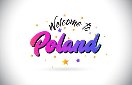 Poland Welcome To Word Text with Purple Pink Handwritten Font and Yellow Stars Shape Design Vector Illusration.
