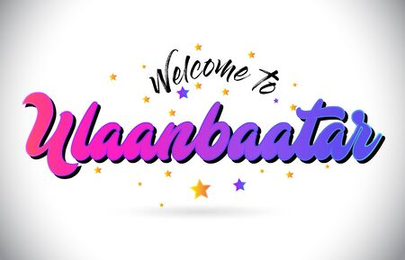 Ulaanbaatar Welcome To Word Text with Purple Pink Handwritten Font and Yellow Stars Shape Design Vector Illusration.  イラスト・ベクター素材