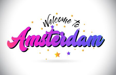 Amsterdam Welcome To Word Text with Purple Pink Handwritten Font and Yellow Stars Shape Design Vector Illusration.