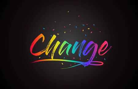 Change Word Text with Handwritten Rainbow Vibrant Colors and Confetti Vector Illustration. 일러스트