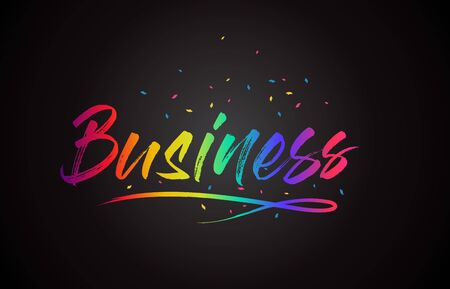Business  Word Text with Handwritten Rainbow Vibrant Colors and Confetti Vector Illustration.