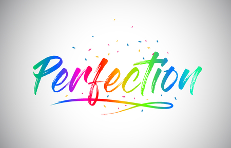 Perfection Creative Word Text with Handwritten Rainbow Vibrant Colors and Confetti Vector Illustration.