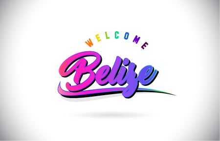 Belize Welcome To Word Text with Creative Purple Pink Handwritten Font and Swoosh Shape Design Vector Illustration.