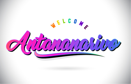 Antananarivo Welcome To Word Text with Creative Purple Pink Handwritten Font and Swoosh Shape Design Vector Illustration. Ilustração