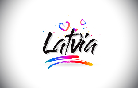 Latvia Welcome To Word Text with Love Hearts and Creative Handwritten Font Design Vector Illustration.