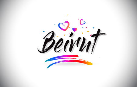 Beirut Welcome To Word Text with Love Hearts and Creative Handwritten Font Design Vector Illustration. Çizim