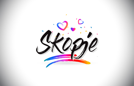 Skopje Welcome To Word Text with Love Hearts and Creative Handwritten Font Design Vector Illustration. Stok Fotoğraf - 118220268