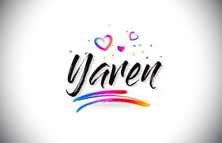 Yaren Welcome To Word Text with Love Hearts and Creative Handwritten Font Design Vector Illustration. Ilustração