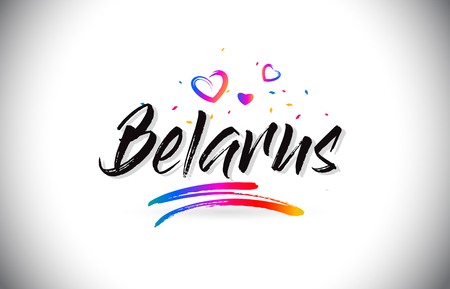 Belarus Welcome To Word Text with Love Hearts and Creative Handwritten Font Design Vector Illustration.