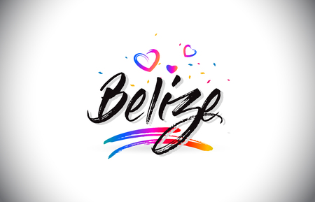 Belize Welcome To Word Text with Love Hearts and Creative Handwritten Font Design Vector Illustration. Çizim