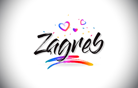 Zagreb Welcome To Word Text with Love Hearts and Creative Handwritten Font Design Vector Illustration.