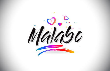 Malabo Welcome To Word Text with Love Hearts and Creative Handwritten Font Design Vector Illustration. Stok Fotoğraf - 118220453