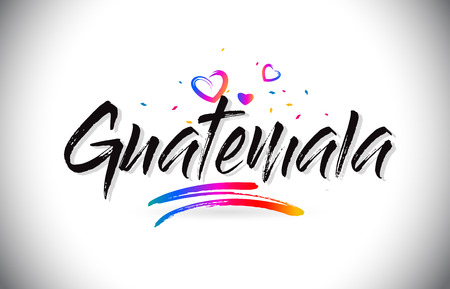 Guatemala Welcome To Word Text with Love Hearts and Creative Handwritten Font Design Vector Illustration.