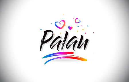 Palau Welcome To Word Text with Love Hearts and Creative Handwritten Font Design Vector Illustration. Çizim