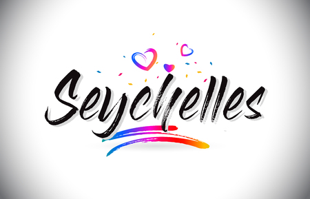 Seychelles Welcome To Word Text with Love Hearts and Creative Handwritten Font Design Vector Illustration.
