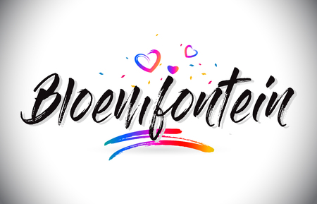 Bloemfontein Welcome To Word Text with Love Hearts and Creative Handwritten Font Design Vector Illustration.