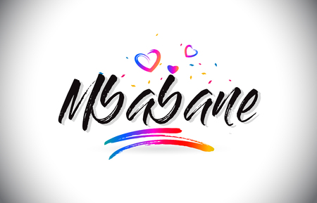 Mbabane Welcome To Word Text with Love Hearts and Creative Handwritten Font Design Vector Illustration. Stok Fotoğraf - 118220581