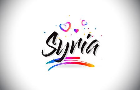 Siria Bienvenido a texto de Word con corazones de amor y diseño de fuente manuscrita creativa ilustración vectorial.