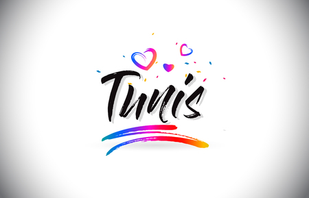Tunis Welcome To Word Text with Love Hearts and Creative Handwritten Font Design Vector Illustration.