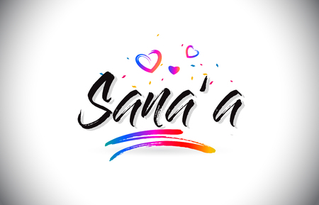Sana'a Welcome To Word Text with Love Hearts and Creative Handwritten Font Design Vector Illustration.
