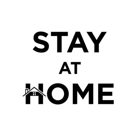 Stay at home letter and symbol
