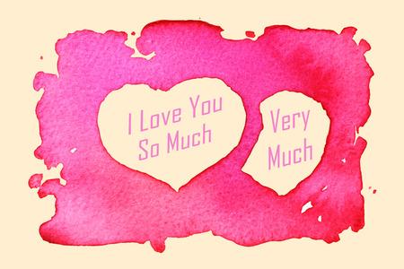 """""""Ich liebe dich so sehr, sehr viel"""" Message mit einem herzf�rmigen malen mit Wasserfarben auf Papier Textur"""