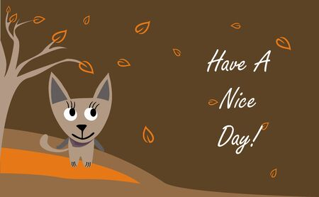 have on: Have a nice day Illustration