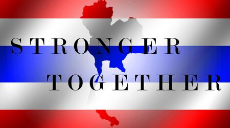 stronger: Map of Thailand flag with stronger together wording on thailand flag background