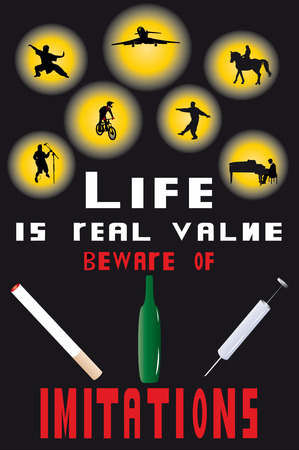 cigaret: poster with contraposition of real values and dangerous habits