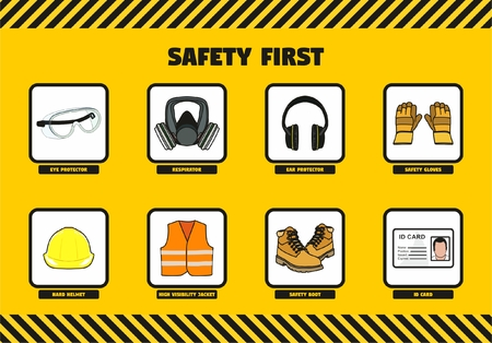 Safety First at Work concept for workers at company including eye and ear protectors respirator safety gloves boot hard helmet high visibility jacket and ID card for employee awareness instructions