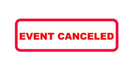 Red sign in english letters with the information (event) canceled 免版税图像 - 141523931