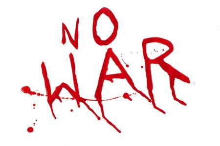 no war:  no war bloody inscription